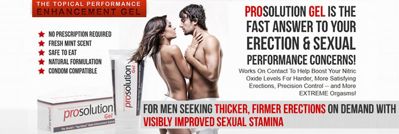 Prosolution Gel Instant Erection Results